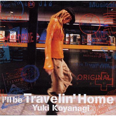 I'll Be Travelin' Home