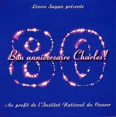 Bon Anniversaire Charles