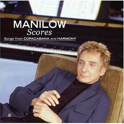 Scores -Songs From Copacabana & Harmony