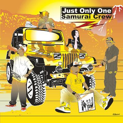 Just Only One / Samurai Crew【Copy Control CD】