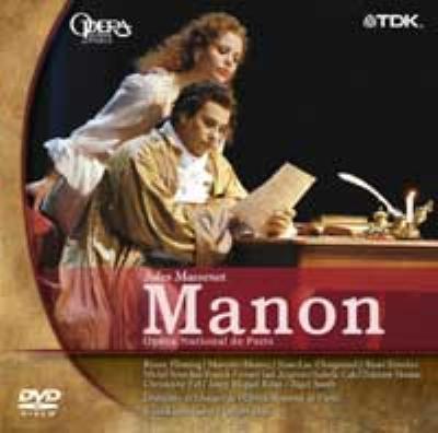 歌劇『マノン』全曲 デュフロ演出、ロペス=コボス指揮、フレミング、アルバレス(日本語字幕付)