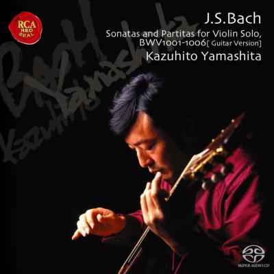 無伴奏ヴァイオリン・ソナタ&パルティータ全曲 山下和仁(ハイブリッドSACD)