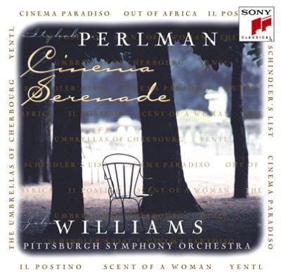 Cinema Serenade: Perlman(Vn), Williams / Pittsburgh.so