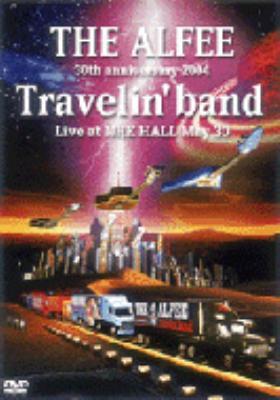 30th anniversary 2004 Travelin' band at NHK HALL May 30