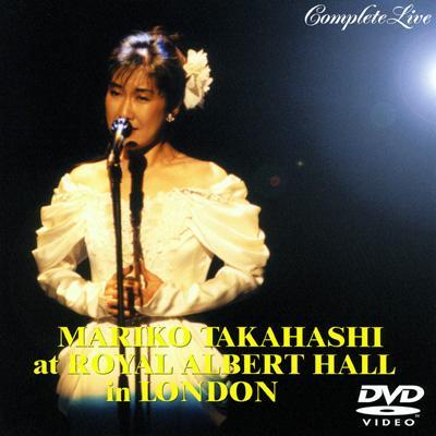 高橋 真梨子 at ROYAL ALBERT HALL_in LONDON COPLETE LIVE_Vol.2