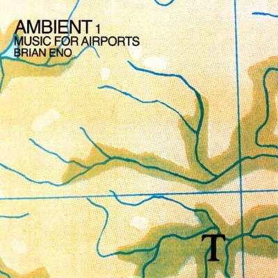 Ambient 1 -Music For Airports