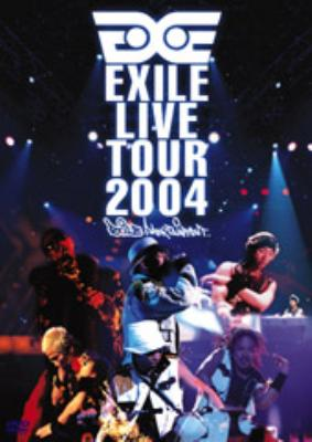 EXILE LIVE TOUR 2004 EXILE ENTERTAINMENT