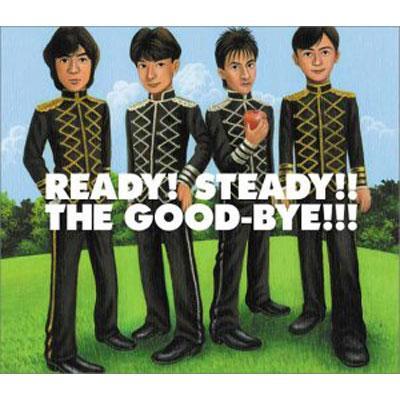 READY! STEADY!! THE GOOD-BYE!!!