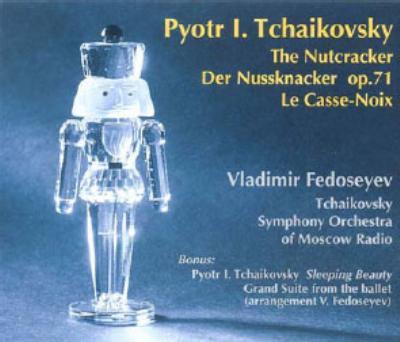 「くるみ割り人形」Op.71、「眠れる森の美女」からの大組曲 フェドセーエフ(指)モスクワ放送チャイコフスキーSO. 録音:2003年,1999年(2CD)