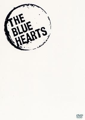 「ブルーハーツが聴こえない」HISTOR OF THE BLUE HEARTS