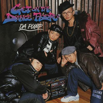 Get On The Dance Floor 【Copy Control CD】