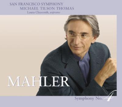 交響曲第4番 ティルソン・トーマス&サンフランシスコ響