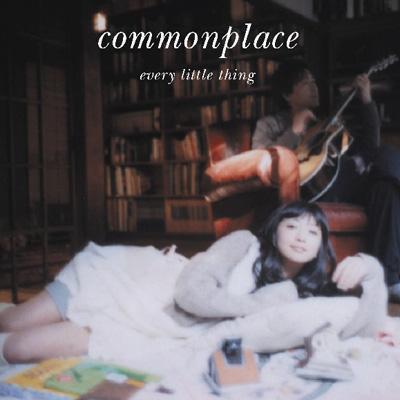 Commonplace 【Copy Control CD】
