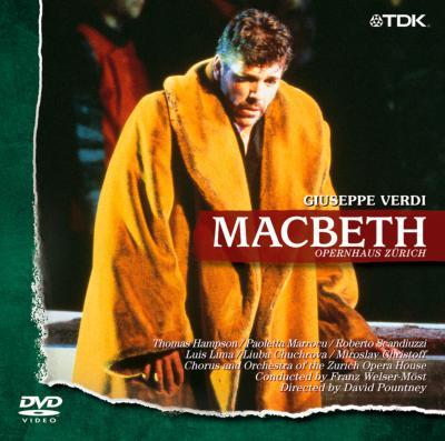 歌劇『マクベス』全曲 パウントニー演出、ヴェルザー=メスト&チューリヒ歌劇場、ハンプソン