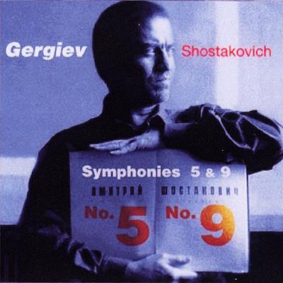 ショスタコーヴィチ:交響曲第5&9番 ゲルギエフ/マリインスキー劇場管弦楽団