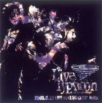"""Live Typhoon KEMURI TOUR 2003 """"TYPHOON"""