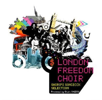 London Freedom Choir Shiro's Songbook Selection
