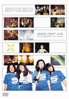 SPEED FIRST LIVE Starting Over from ODAIBA