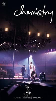 Two as We Stand〜Live and Documentary 2002-2003〜