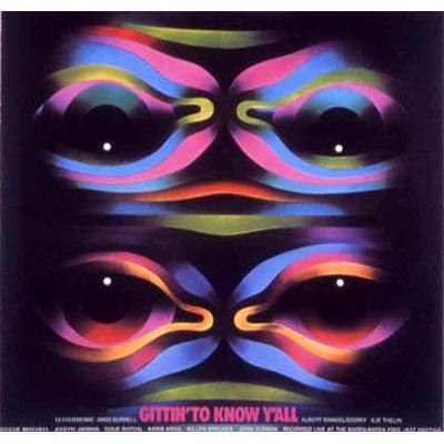 Gittin' To Know Y'all (紙ジャケ仕様)