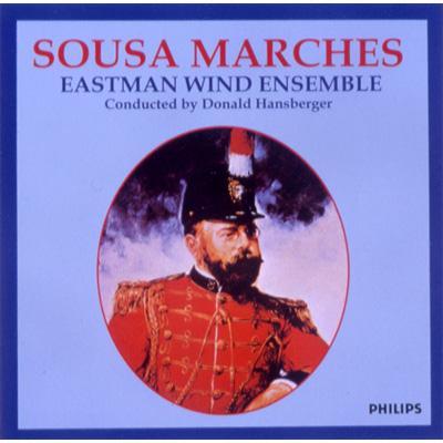 Eastman Wind Ensemble: Sousa Marches