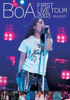 BoA 1st LIVE TOUR 2003〜VALENTI〜