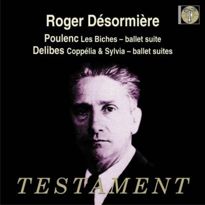 プーランク:『牝鹿』組曲、ドリーブ:『コッペリア』組曲、『シルヴィア』組曲 ロジェ・デゾミエール&パリ音楽院管弦楽団