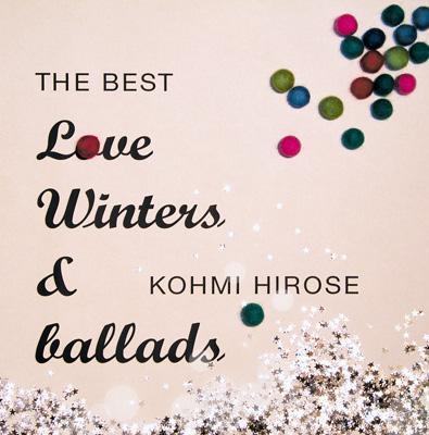THE BEST Love Winters & ballads