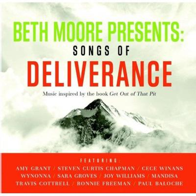 Beth Moore Presents: Songs Of Deliverance