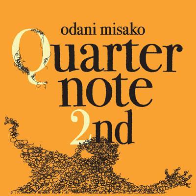 Quarternote 2nd -THE BEST OF ODANI MISAKO 1996〜2003-