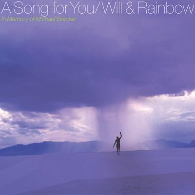 Song For You : Will & Rainbow ...