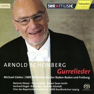 『グレの歌』 ギーレン&南西ドイツ放送交響楽団(2SACD)