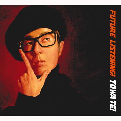 TOWA TEI / Future Listening!