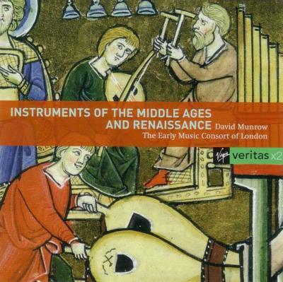 『中世、ルネサンスの楽器』 デイヴィッド・マンロウ&ロンドン古楽コンソート