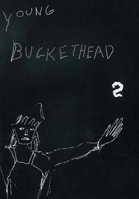 Young Buckethead: Vol.2