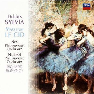 Delibes: Sylvia / Massenet: Le Cid
