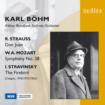 ストラヴィンスキー:『火の鳥』組曲、R.シュトラウス:『ドン・ファン』、他 ベーム&ケルン放送交響楽団