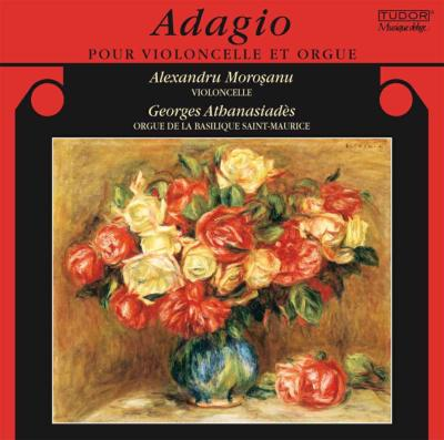 Adagio-for Cello & Organ: Morosanu(Vc)Athanasiades(Org)