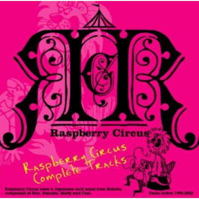 Raspberry Circus Complete Trac...