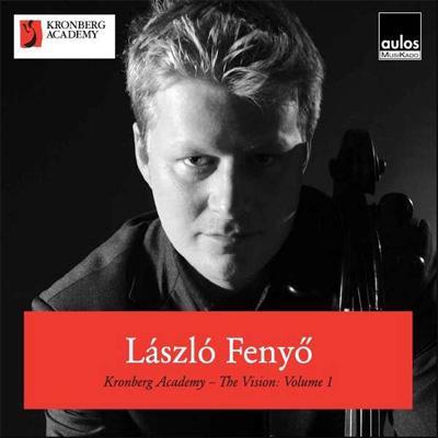 The Vision Vol.1: Laszlo Fenyo(Vc)