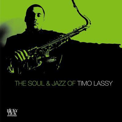 Soul & Jazz Of Timo Lassy