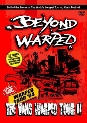 Vans Warped Tour '04: Beyond Warped