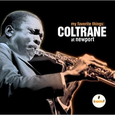 My Favourite Things: Complete Coltrane At Newport