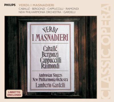 『群盗』全曲 ガルデッリ&ニュー・フィルハーモニア管、ライモンディ、ベルゴンツィ、カバリエ(2CD)
