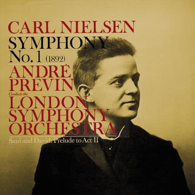 ニールセン:交響曲第1番、ハチャトリアン:ピアノ協奏曲、他 プレヴィン&ロンドン交響楽団、ホランダー(ピアノ)ロイヤル・フィル