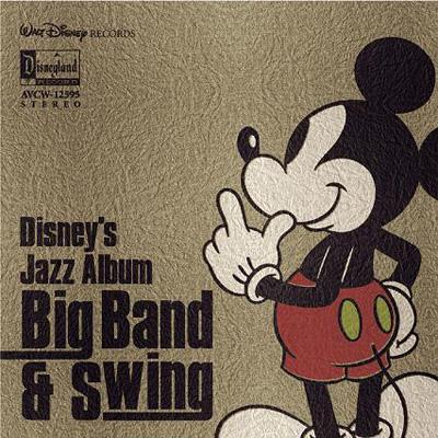 Disney`s Jazz Album -Big Band & Swing-