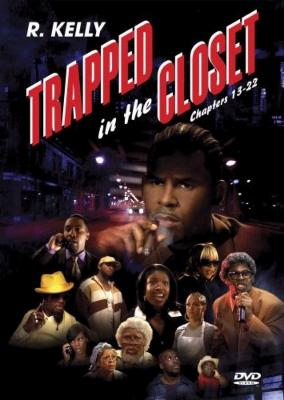 Trapped In The Closet: Chapters 13-22
