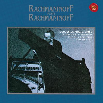 ラフマニノフ自作自演〜ピアノ協奏曲第2番、第3番