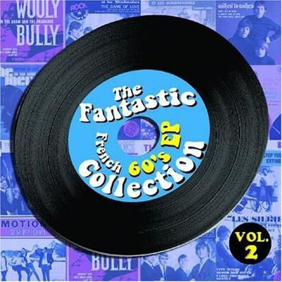Fantastic French 60's Ep Collection: Vol2