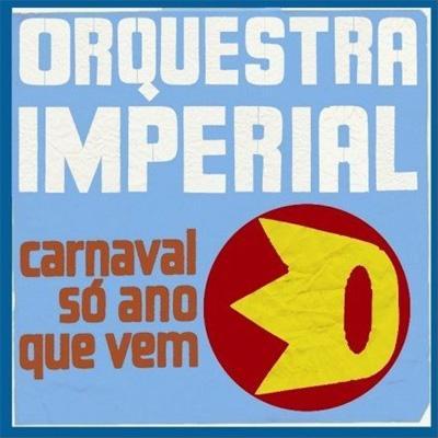 Carnaval So Ano Que Vem
